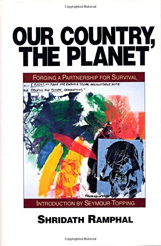 9781559631648: Our Country, The Planet: Forging A Partnership For Survival