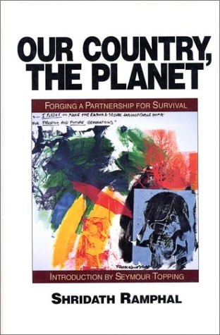 9781559631655: Our Country, The Planet: Forging A Partnership For Survival