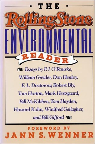 The Rolling Stone Environmental Reader: Jann S. Wenner