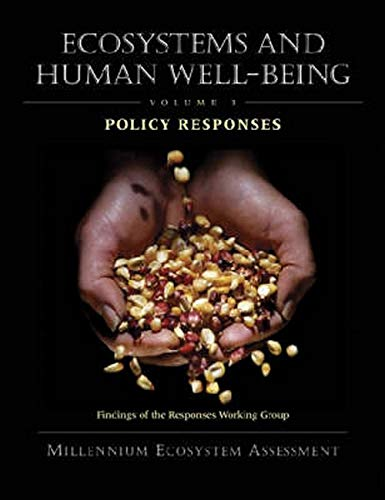 9781559632706: 3: Ecosystems and Human Well-Being: Policy Responses: Findings of the Responses Working Group (Millennium Ecosystem Assessment Series)