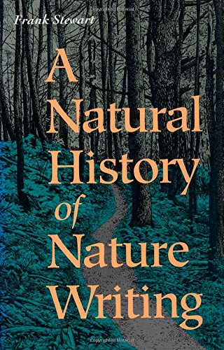 9781559632799: A Natural History of Nature Writing