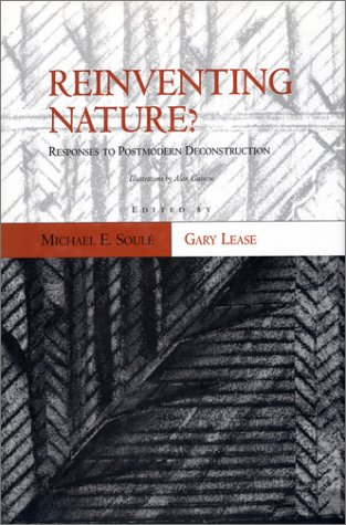 9781559633109: Reinventing Nature?: Responses To Postmodern Deconstruction