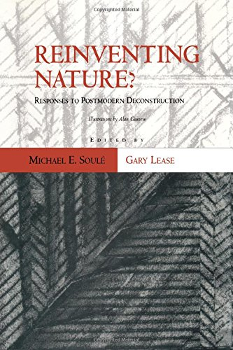 9781559633116: Reinventing Nature?: Responses To Postmodern Deconstruction