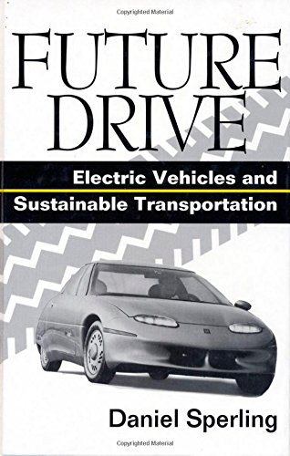 9781559633284: Future Drive: Electric Vehicles And Sustainable Transportation