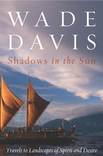 9781559633543: Shadows in the Sun: Travels to Landscapes of Spirit and Desire