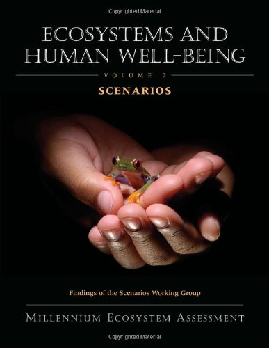 9781559633918: Ecosystems and Human Well-Being: Volume 2 Scenarios: Findings of the Scenarios Working Group (Millennium Ecosystem Assessment Series)
