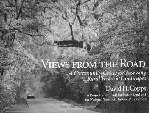 9781559634120: Views from the Road: A Community Guide For Assessing Rural Historic Landscapes