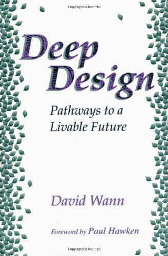 9781559634205: Deep Design: Pathways To A Livable Future