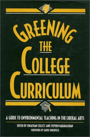 9781559634212: Greening the College Curriculum: A Guide To Environmental Teaching In The Liberal Arts
