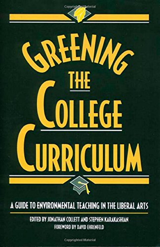 9781559634229: Greening the College Curriculum: A Guide To Environmental Teaching In The Liberal Arts