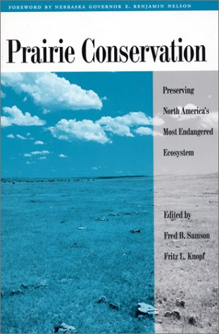 9781559634274: Prairie Conservation: Preserving North America's Most Endangered Ecosystem
