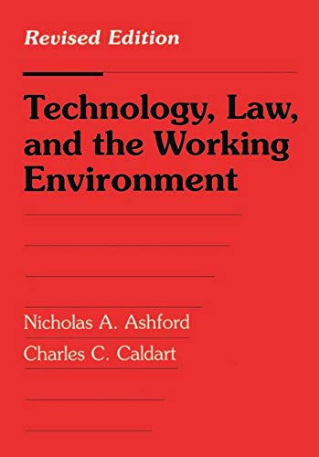 9781559634465: Technology, Law, and the Working Environment: Revised Edition