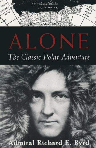 9781559634632: Alone: The Classic Polar Adventure