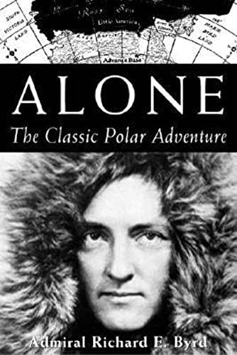 9781559634632: Alone: The Classic Polar Adventure