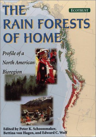 9781559634793: The Rain Forests of Home: Profile of a North American Bioregion