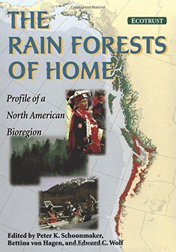 9781559634809: The Rain Forests of Home: Profile of a North American Bioregion