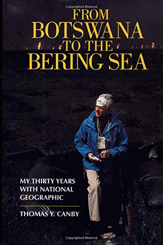 9781559635172: From Botswana to the Bering Sea: My Thirty Years With National Geographic
