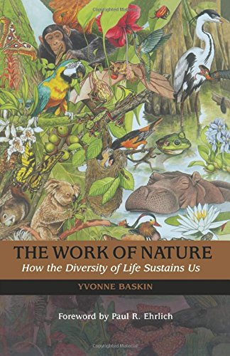 9781559635202: The Work of Nature: How The Diversity Of Life Sustains Us