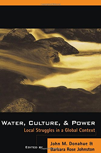 9781559635226: Water, Culture, and Power: Local Struggles In A Global Context