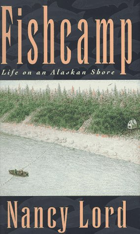 9781559635257: Fishcamp: Life on an Alaskan Shore