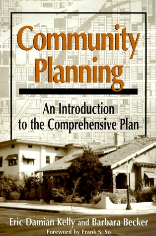 Community Planning: An Introduction To The Comprehensive: Eric Damian Kelly,