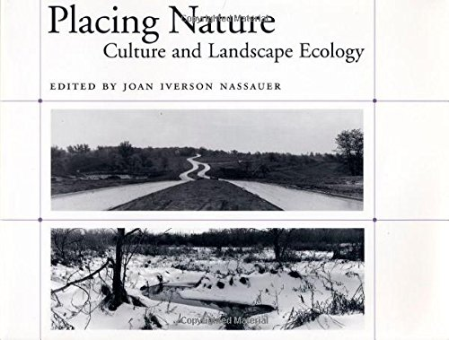 9781559635592: Placing Nature: Culture And Landscape Ecology