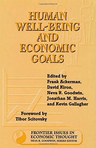 9781559635615: Human Well-Being and Economic Goals (Frontier Issues in Economic Thought)