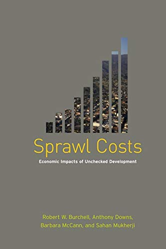 9781559635707: Sprawl Costs: Economic Impacts of Unchecked Development