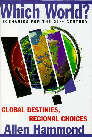 9781559635752: Which World?: Scenarios For The 21St Century