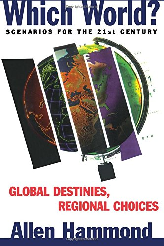 9781559635769: Which World?: Scenarios For The 21St Century
