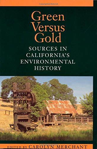 9781559635806: Green Versus Gold: Sources In California's Environmental History