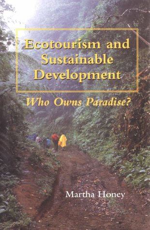 9781559635813: Ecotourism and Sustainable Development: Who Owns Paradise?