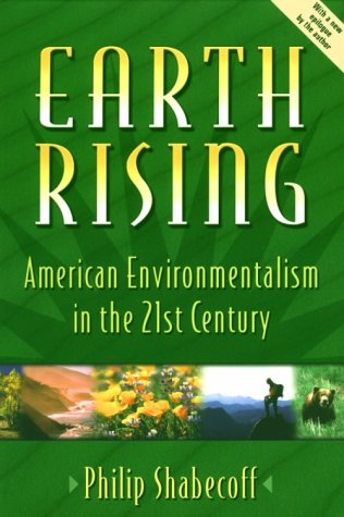 9781559635844: Earth Rising: American Environmentalism In The 21St Century
