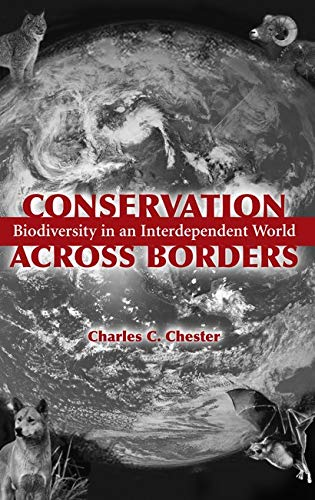 9781559636100: Conservation Across Borders: Biodiversity in an Interdependent World
