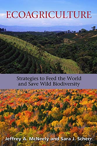 9781559636445: Ecoagriculture: Strategies to Feed the World and Save Wild Biodiversity