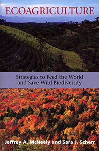 9781559636452: Ecoagriculture: Strategies to Feed the World and Save Wild Biodiversity