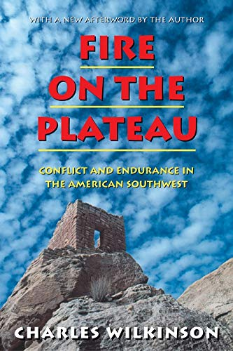 9781559636476: Fire on the Plateau: Conflict And Endurance In The American Southwest