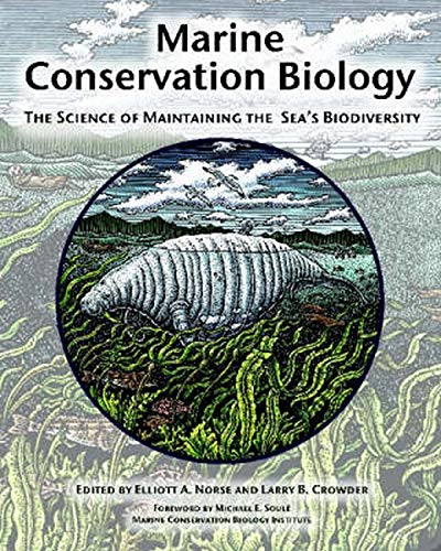 9781559636629: Marine Conservation Biology: The Science of Maintaining the Sea's Biodiversity