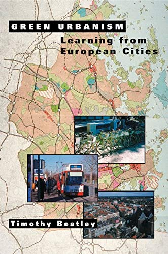 9781559636827: Green Urbanism: Learning from European Cities