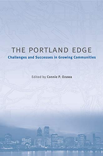 9781559636872: The Portland Edge: Challenges And Successes In Growing Communities