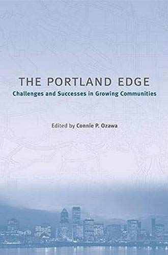 9781559636957: The Portland Edge: Challenges And Successes In Growing Communities