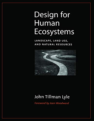 9781559637206: Design for Human Ecosystems: Landscape, Land Use, and Natural Resources