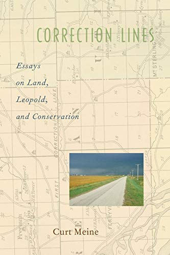9781559637312: Correction Lines: Essays on Land, Leopold, and Conservation