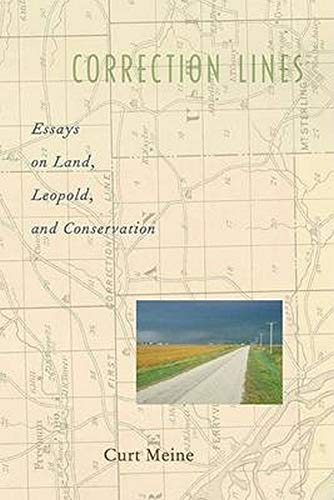 9781559637329: Correction Lines: Essays on Land, Leopold, and Conservation