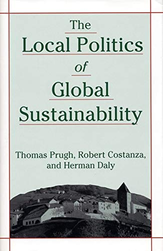 9781559637435: The Local Politics of Global Sustainability