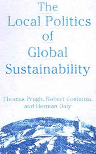 9781559637442: The Local Politics of Global Sustainability