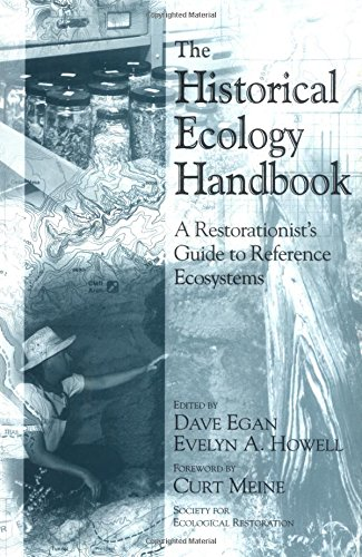 9781559637466: The Historical Ecology Handbook: A Restorationist's Guide To Reference Ecosystems