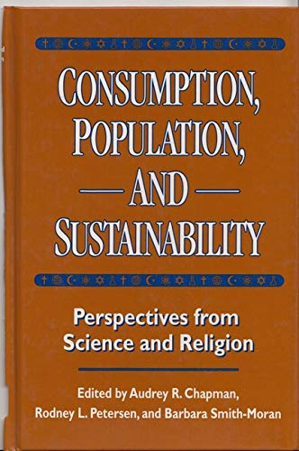 9781559637473: Consumption, Population, and Sustainability: Perspectives From Science And Religion
