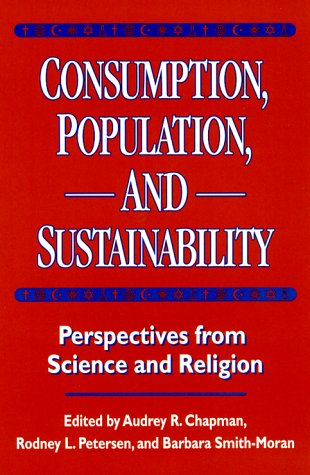 9781559637480: Consumption, Population, and Sustainability: Perspectives From Science And Religion