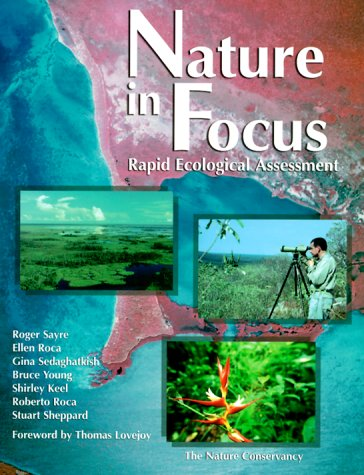 9781559637541: Nature in Focus: Rapid Ecological Assessment